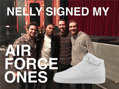 NELLY SIGNED MY AIR FORCE ONES