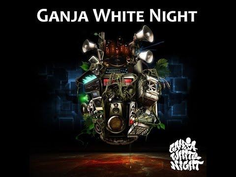 Ganja White Night Full Album