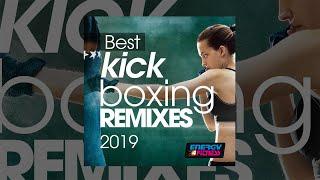 E4F - Best Kick Boxing Remixes 2019 - Fitness &amp Music 2019