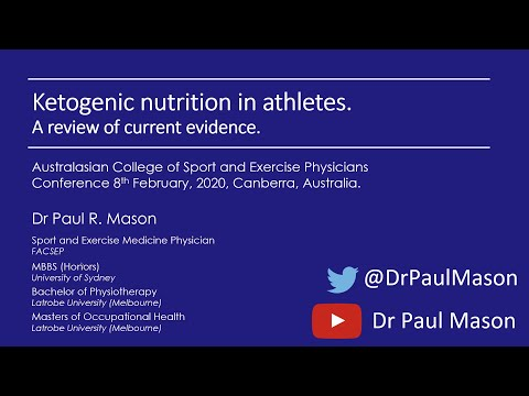 Dr. Paul Mason 'Ketogenic nutrition in athletes: A review of current evidence'