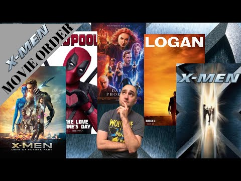 X-MEN Movie Order Timeline (including Deadpool 2 And Dark Phoenix)