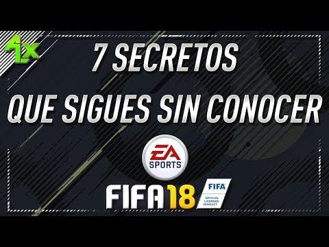7 SECRETOS/CURIOSIDADES QUE SIGUES SIN CONOCER DE FIFA 18