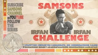 SamSonS CHALLENGE - IRFAN (Loose Weight in 30 Days)