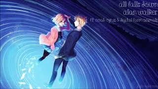 Download Lagu 【Nightcore】All Falls Down ★ Alan Walker ft. Noah Cyrus & Digital Farm Animal Mp3