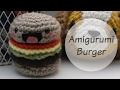 Amigurumi Burger Tutorial DIY