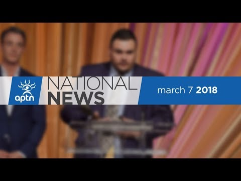 APTN National News March 7, 2018 – No appeal for Stanley acquittal, Indigenous youth take up rugby