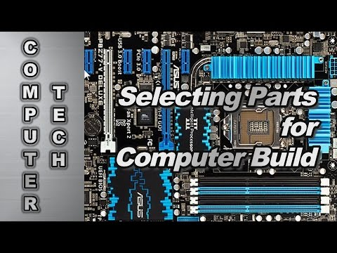 How to Select Hardware Parts for a Desktop Computer Build