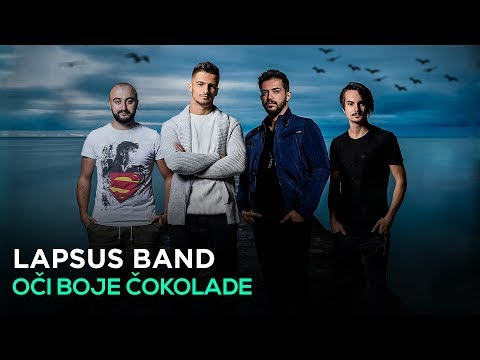 LAPSUS BAND - OCI BOJE COKOLADE (OFFICIAL VIDEO) 4K