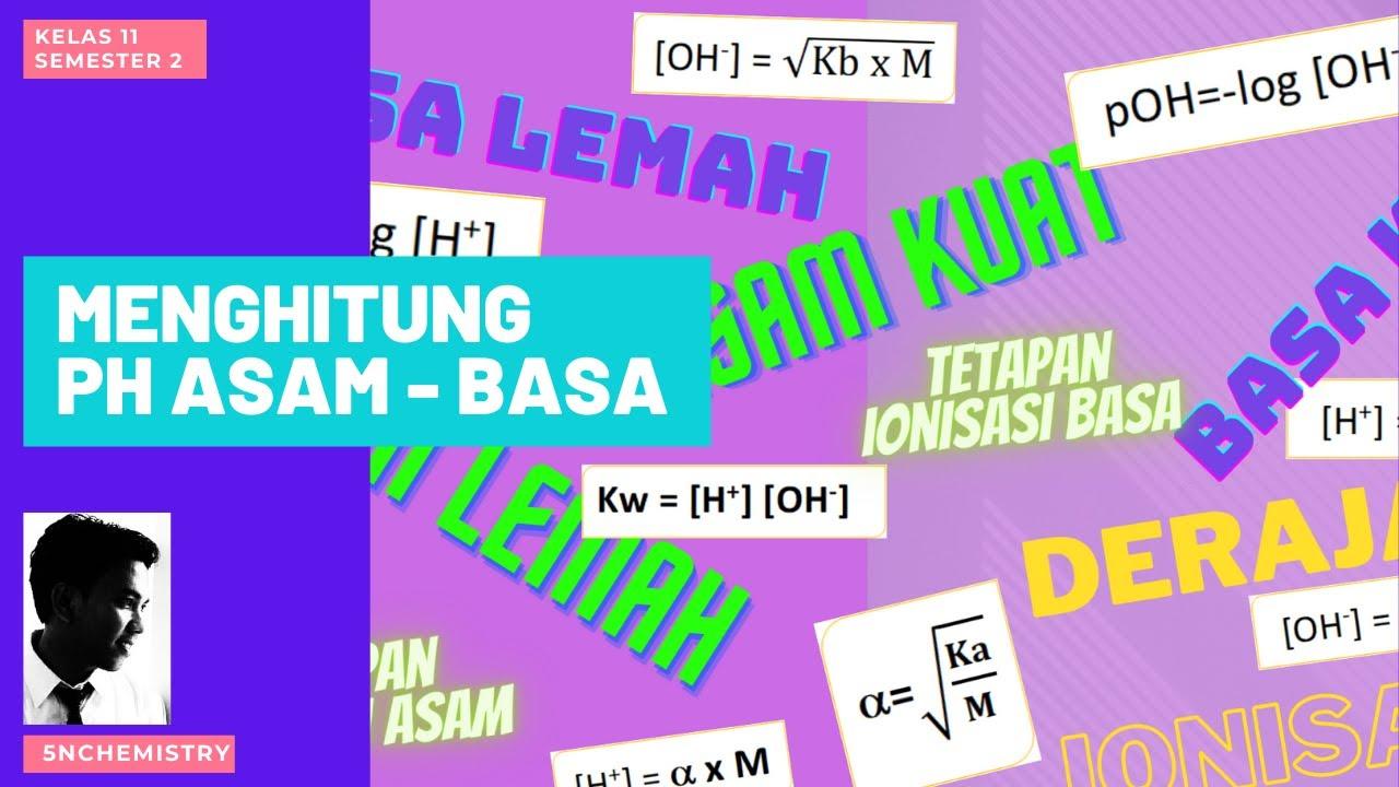 Cara menghitung pH larutan asam basa - Kelas 11 - YouTube