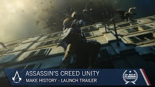 Assassin's Creed Unity: Make History | Trailer | Ubisoft [NA]