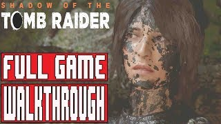 SHADOW OF THE TOMB RAIDER Gameplay Walkthrough Part 1 FULL GAME (Xbox One X) - No Commentary
