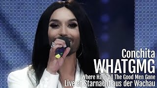 Conchita - Where Have All The Good Men Gone [live at Starnacht aus der Wachau]