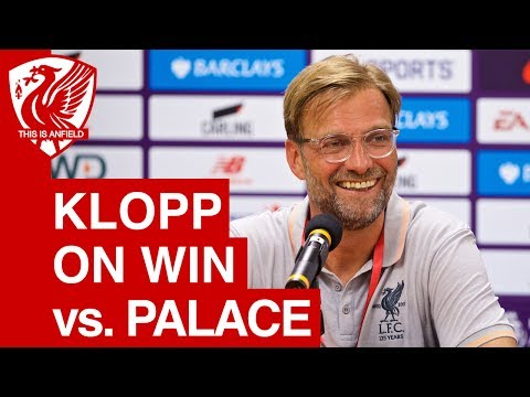Liverpool 2-0 Crystal Palace (Pre Season) - Jurgen Klopp Post-Match Press Conference