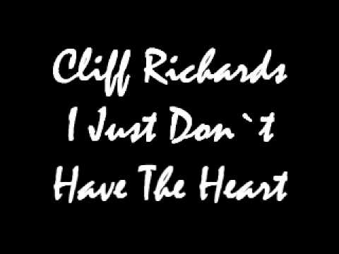 Cliff Richards - I Just Dont Have The Heart