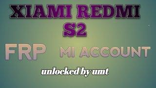 Remove mi account micloud redmi s2 redmi y2 ysl