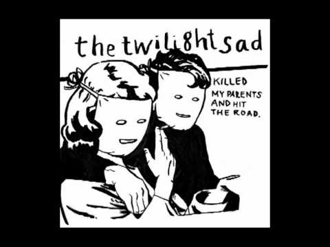 The Twilight Sad | Modern Romance [ Yeah Yeah Yeahs cover]