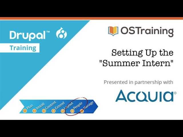 Drupal 8 Beginner, Lesson 57: Setting Up the Summer Intern