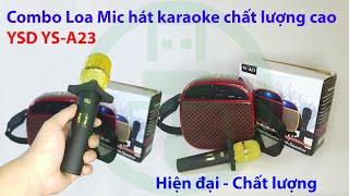 Combo Loa Mic karaoke YSD YS A23 - Loa hát di động chính hãng chất lượng cao