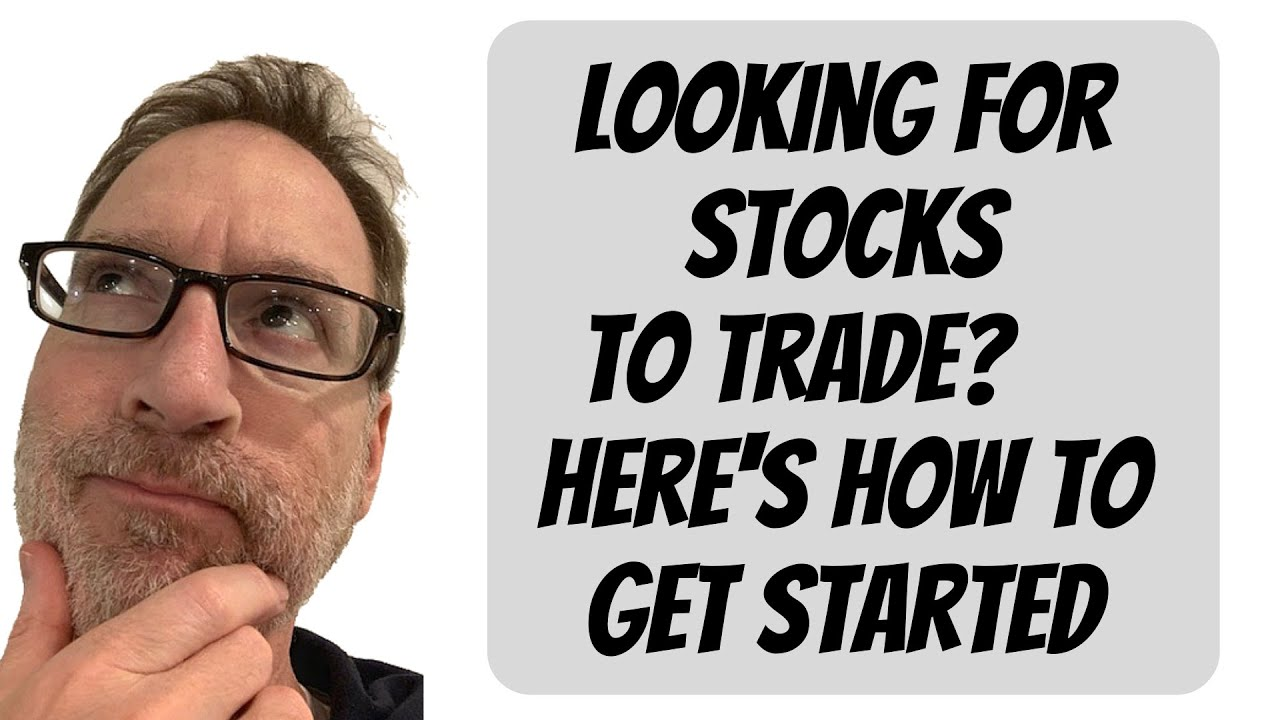 How To Find Stocks To Trade - Here's Your Game Plan