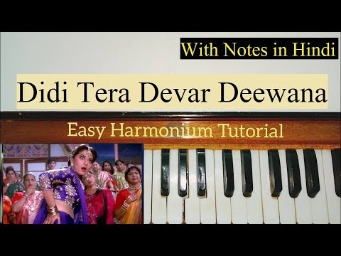 Didi Tera Devar Deewana Harmonium Tutorial (Notes in Hindi)