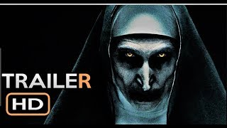 THE NUN Trailer #4 NEW 2018 Horror Movie HD