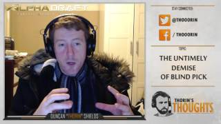 Thorin's Thoughts - The Untimely Demise of Blind Pick (LoL)