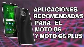 MOTO G6 PLUS APLICACIONES RECOMENDADAS! HD 📲📲 #PARTE 2