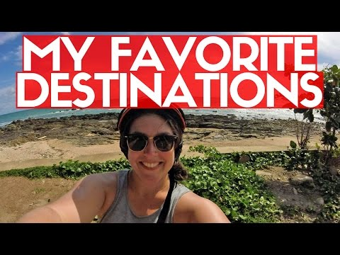 MY FAVORITE TRAVEL DESTINATIONS