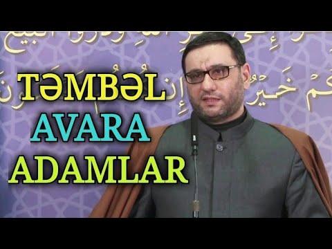 Son Nəfəsə Qədər Çalışmaq Lazımdır - Hacı Şahin - Din Təkcə Namazdan, Orucdan İbarət Deyil