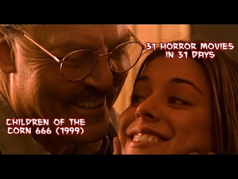 Children of the Corn 666 1999  31 Horror Movies in 31 Days