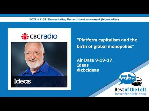Platform capitalism and the birth of global monopolies - Ideas - Air Date 9-19-17