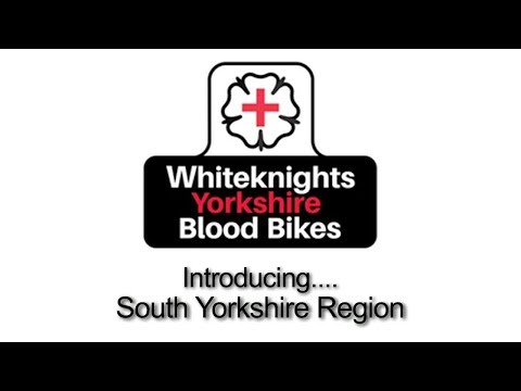 Introducing the South Yorkshire Region of Whiteknights Yorkshire Blood Bikes.