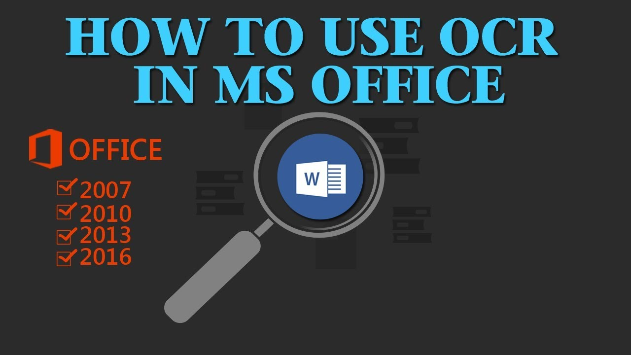 How to Use OCR in Microsoft Office (2007-2016)