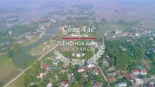 Số 03 Công Tác Chuẩn Bị Lễ Hội Hoa Xuân 2018 Tại Chùa Vân Gia