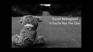 Daniel Bedingfield - If You're Not The One ( lyrics on screen )
