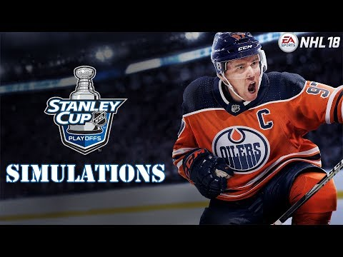NHL 18 Stanley Cup Playoff Simulations (Round 1 Game 7, Round 2 Games Begin!)