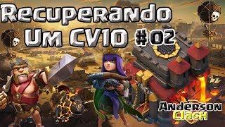 CLASH OF CLANS - RECUPERANDO UM CV10 ) #2 LIBERANDO A RAINHA E O QUARTO CONSTRUTOR