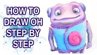 Drawing tutorial: How to draw Oh ( Home ) STEP BY STEP | Come disegnare Oh (Home) PASSO DOPO PASSO