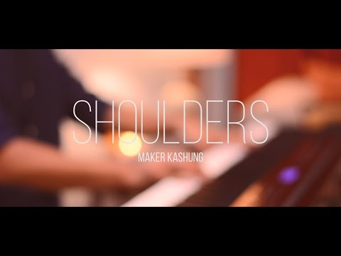 Shoulders - for King & Country Cover by Maker Kashung