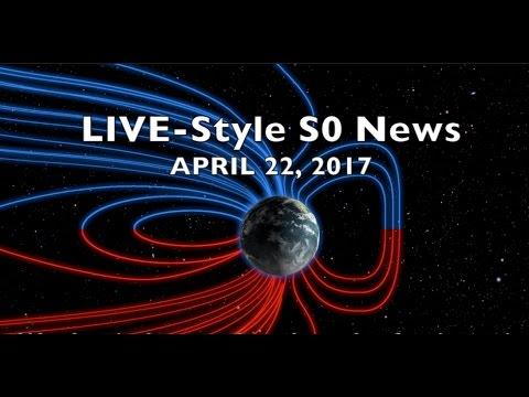 LIVE-Style S0 News [Solar Storm, Cosmic Rays] | Apr.22.2017