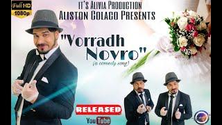 "New Konkani Comedy Song 2020 By Aliston Colaco "" VORRADH  NOVRO""  (PLEASE DO NOT DOWNLOAD)"