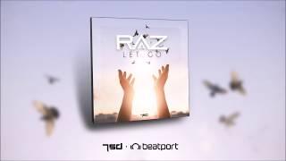 RAZ - Let Go