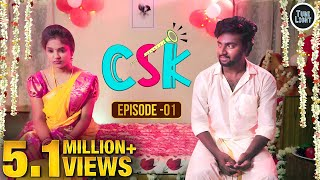 CSK EPISODE 01 | Romantic Web Series | Cool & Spicy Kalyanam | Attagasangal | Tube Light