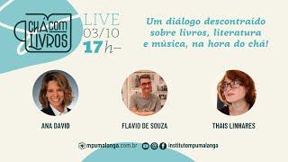 Chá com Livros convida Flavio de Souza e Thais Linhares
