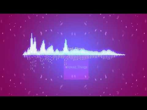 Wicked Thing | Backsound Youtube
