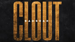BADSHAH - CLOUT (Official Lyrical Video) | The Power of Dreams of a Kid