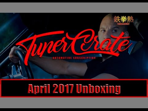 Tuner Crate Unboxing | Dominic Toretto | April 2017