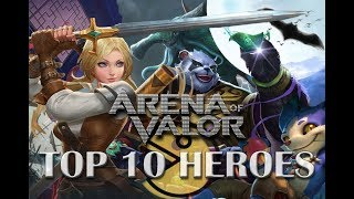 Arena of Valor - Best (Top 10)  Heroes