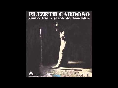 Elizeth Cardoso, Zimbo Trio e Jacob do Bandolim - Ao Vivo... Vol. 2 (1968) [Full Album]