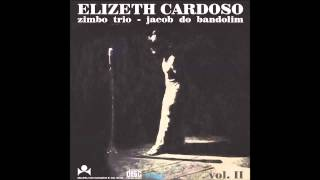 Elizeth Cardoso, Zimbo Trio e Jacob do Bandolim - Ao Vivo... Vol. 2 (1968) [Full Album]